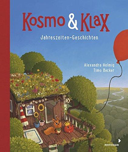 Kosmo & Klax. Jahreszeiten-Geschichten -