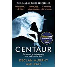 Centaur: Shortlisted For The William Hill Sports Book of the Year 2017