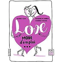 Love. Mode d'emploi