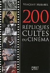 Le Petit livre de - 200 répliques cultes du cinéma
