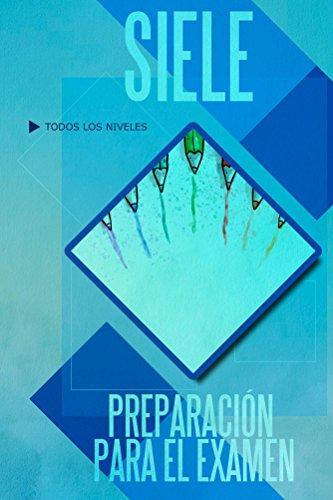 SIELE, preparación para el examen por Ramón Díez Galán