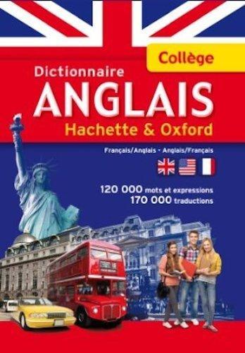 Dictionnaire ANGLAIS HACHETTE OXFORD - Collège de Collectif (13 juin 2012) Relié
