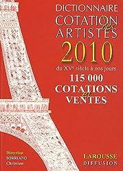 Dictionnaire Cotation des artistes 2010