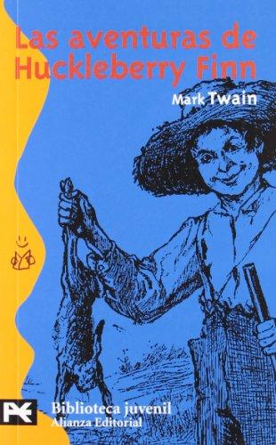 Las aventuras de Huckleberry Finn: 8008 (El Libro De Bolsillo - Bibliotecas Temáticas - Biblioteca Juvenil) por Mark Twain