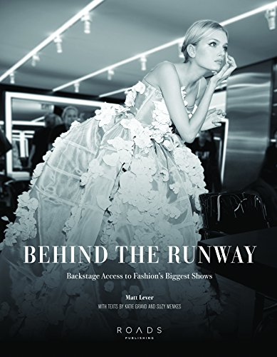 Behind the Runway: Backstage Access to Fashion's Biggest Shows -