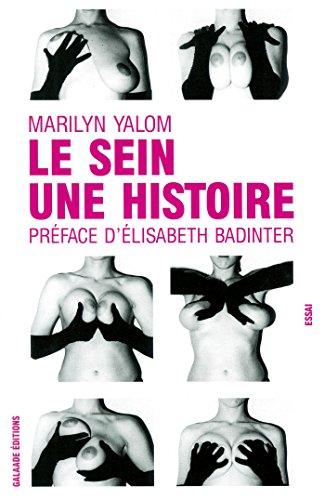 Le sein, une histoire par Marilyn Yalom
