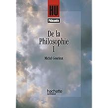 De la philosophie : Tome 1 (HU Philosophie)