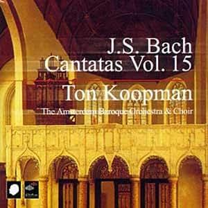 J. S. Bach: Cantatas, Vol 15