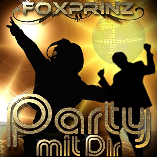 Foxprinz - Party mit Dir