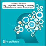 Shopping Addiction Compulsive Spending Hypnosis CD. Using this Self Hypnosis session will enable you to control the amount of money you spend and the items that you buy that perhaps your can't afford. (Here To Listen Self Hypnosis CDs) (2008-08-03)