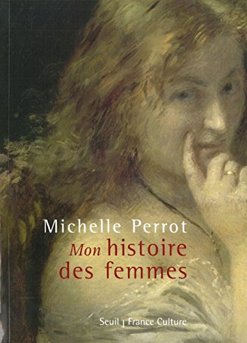 Descargar Libro ''Mon'' histoire des femmes (+ CD) de Michelle Perrot