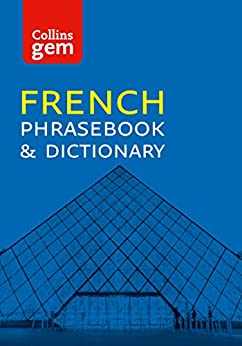 Collins French Phrasebook and Dictionary Gem Edition: Essential phrases and words (Collins Gem) (French Edition) by [Dictionaries, Collins]
