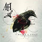 Songtexte von AFI - I Heard a Voice: Live From Long Beach Arena
