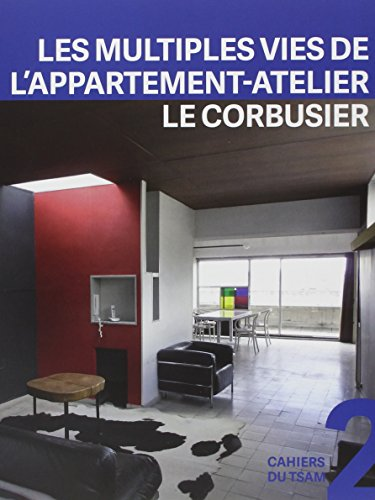 Les multiples vies de l'appartement-atelier de Le Corbusier