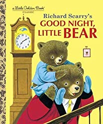 Good Night, Little Bear by Patsy Scarry (2001-06-01)