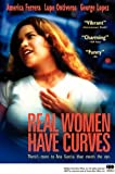 Real Women Have Curves by America Ferrera