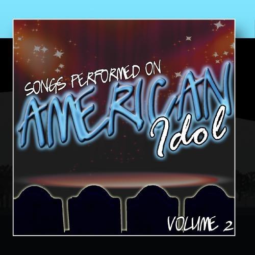 songs-performed-on-american-idol-volume-2