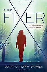 The Fixer by Jennifer Lynn Barnes (2015-07-07)