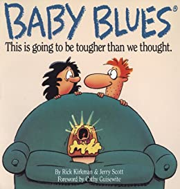 Baby Blues: This is Going to be Harder Than We Thought by [Kirkman, Rick, Scott, Jerry]