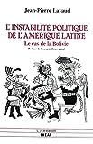L'instabilité politique de l'Amérique latine: le cas de la Bolivie (Recherches et Documents - Espagne)