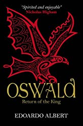 Oswald: Return of the King (The Northumbrian Thrones)