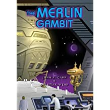 The Merlin Gambit by John F. Carr (2014-02-17)