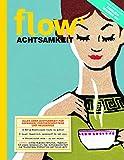 Flow Achtsamkeit 2018 (FLOW Speziale, Band 14)
