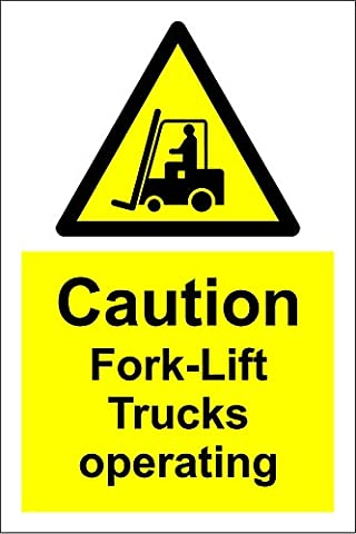Warning Caution fork-lift trucks operating safety sign - Self adhesive