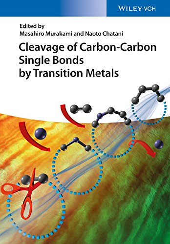Cleavage of Carbon-Carbon Single Bonds by Transition Metals (English Edition)