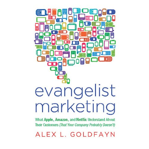 evangelist-marketing-what-apple-amazon-and-netflix-understand-about-their-customers-that-your-compan