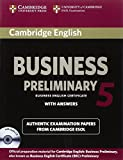 Cambridge English Business 5 Preliminary Self-study Pack (student's Book with Answers and Audio CD) (Bec Practice Tests)
