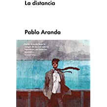 La distancia (Narrativa en lengua española)