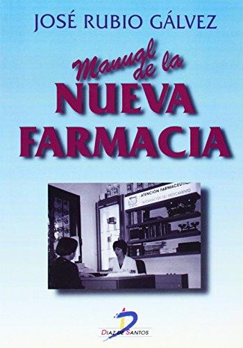Manual de la nueva farmacia por José Rubio Galvez