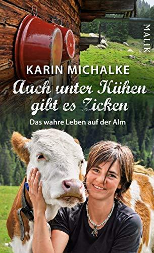 Auch unter Kühen gibt es Zicken: Das wahre Leben auf der Alm - Kuh Melken Der