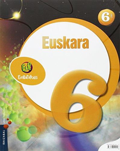 Euskarapolis, euskara, 6 Lehen Hezkuntza por From Editorial Ibaizabal