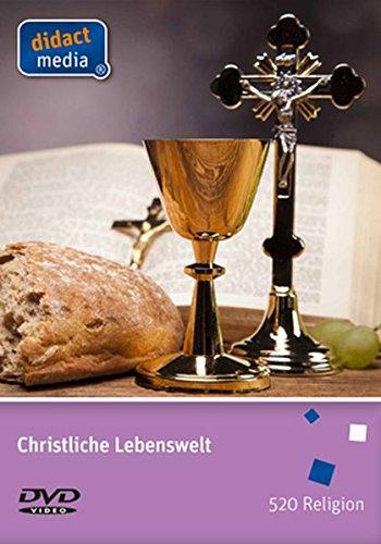 Christliche Lebenswelt: Religion