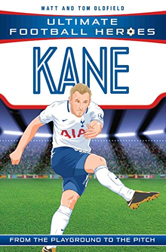 Kane (Ultimate Football Heroes) - Collect Them All! (English Edition) por Matt Oldfield