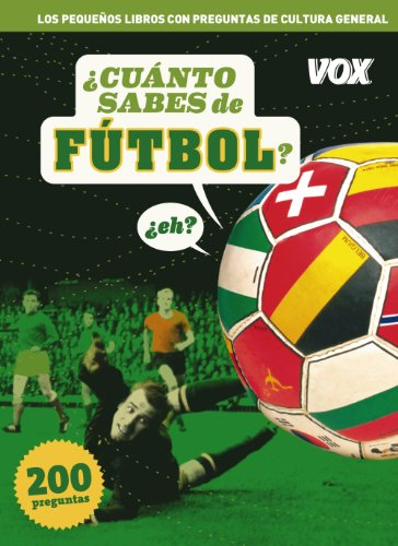 Cuanto sabes de ...Fútbol (Vox - Temáticos)