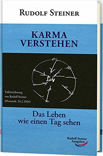 Karma verstehen: Das Leben wie einen Tag sehen (Taschenbücher)