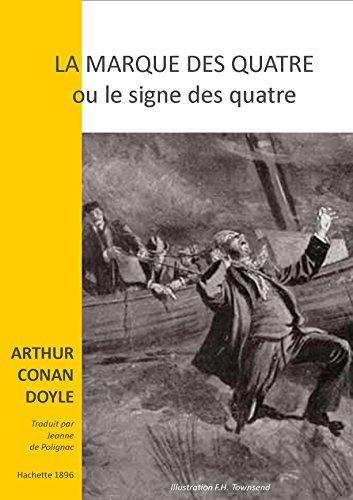Le Signe Des Quatre Sherlock Holmes 2 [Pdf/ePub] eBook