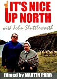 It's Nice Up North [DVD] [2006]