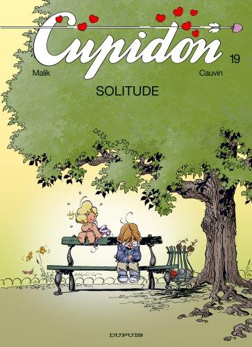 Cupidon, Tome 19 : Solitude