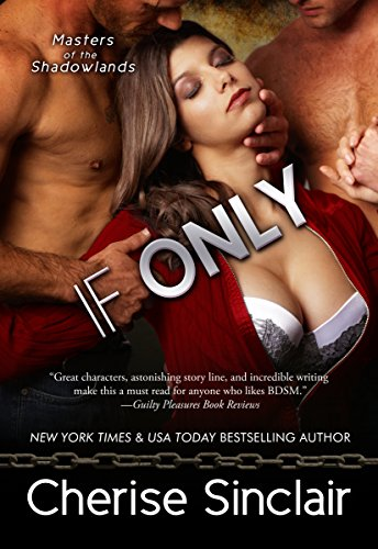 If Only (Masters of the Shadowlands Book 8)