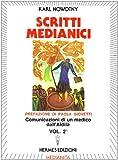 Scarica Libro Scritti medianici 2 (PDF,EPUB,MOBI) Online Italiano Gratis