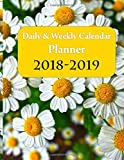Daily and Weekly calendar planner 2018-2019: Schedules Organizer and Journal Notebook