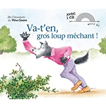 Va-t'en, gros loup méchant ! (1CD audio)
