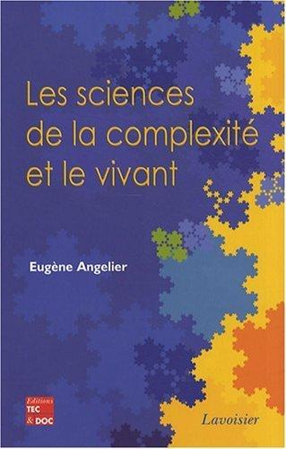 Les sciences de la complexit et le vivant de Angelier. Eugne (2008) Broch