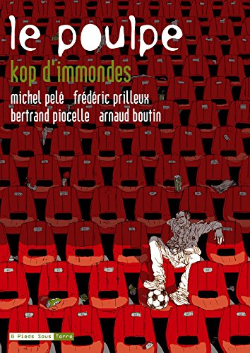 Le Poulpe - tome 15 Kop d'immondes (15)