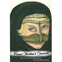 Prince Ibrahim's Favorite (Human Trafficking Series Book 2) (English Edition)