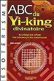 ABC du yi-king divinatoire